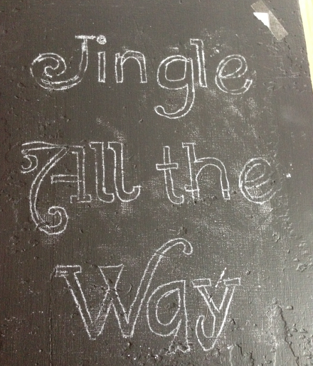 Jingle All The Way Chalkboard