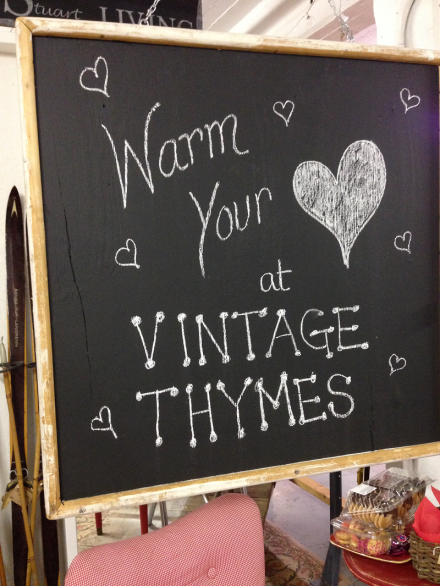 Vintage Thymes Chalk board Sign