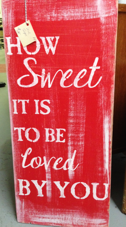 Vintage Thymes How Sweet It Is Sign
