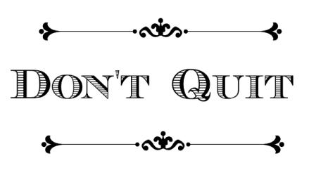 Don't Quit TItle